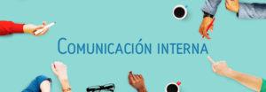 Necesitas un plan de comunicación interna (y todavía no lo sabes).