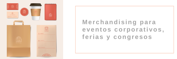 MECHANDISING PARA EVENTOS, FERIAS Y CONGRESOS