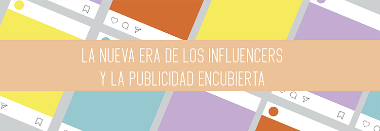 Redes Sociales, publicidad encubierta e influencers
