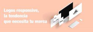Logos responsive, la tendencia que necesita tu marca