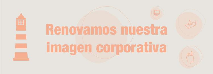 Renovamos nuestra imagen corporativa